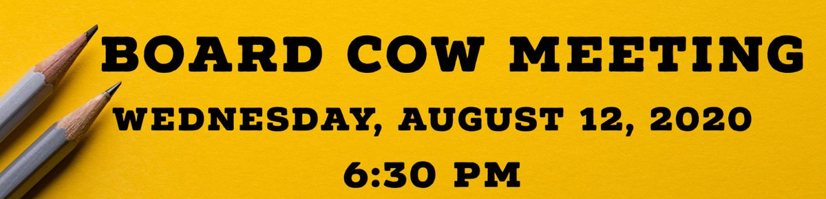 There will be a Special Board of Education Committee of the Whole (COW) meeting tonight, Wednesday, Aug. 12, at 6:30 p.m. Please see the link to attend.