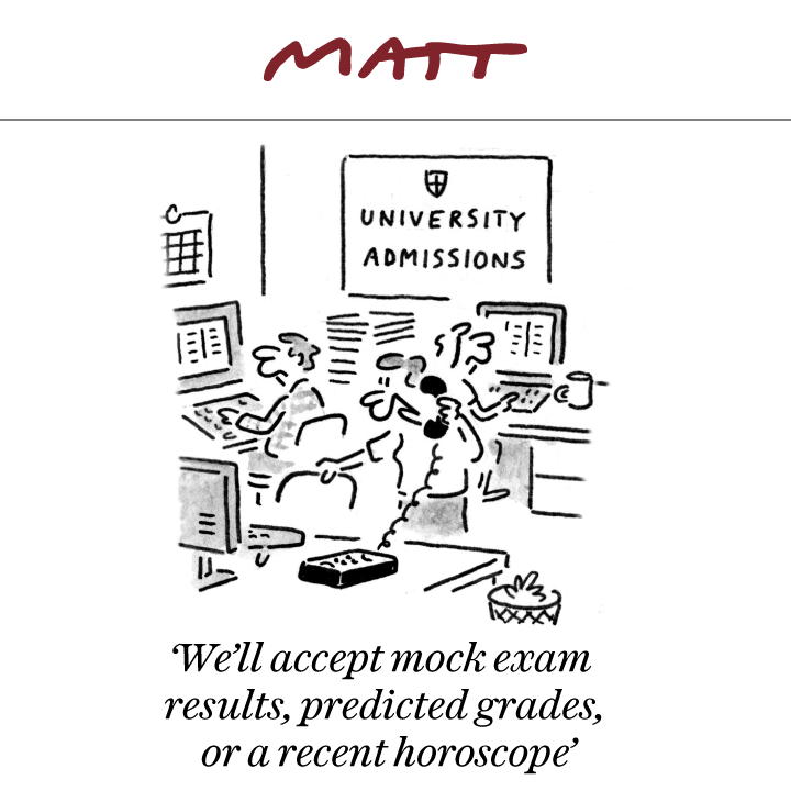 'We'll accept mock exam results, predicted grades, or a recent horoscope'  #ALevelResults   My latest cartoon for tomorrow's @Telegraph   Subscribe to my weekly newsletter to receive my unseen cartoons: