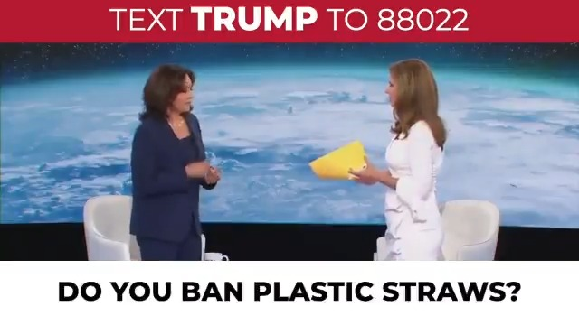 Private health insurance and fracking aren't the only things Phony Kamala Harris wants to ban.  She also wants to outlaw plastic straws -- the only kind that work!