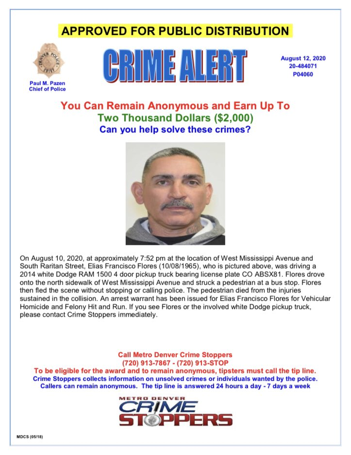 PLZ RT: Elias Francisco Flores is wanted for vehicular homicide in connection to a fatal hit and run crash. If you see him or know his whereabouts, please call @CrimeStoppersCO at 720-913-7867 and you could earn a cash reward! #Denver