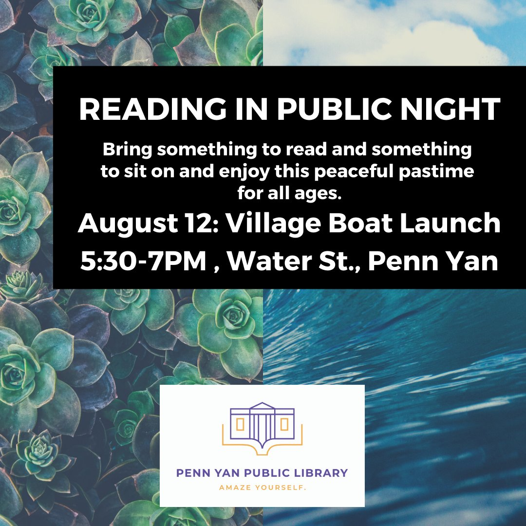 Bring your chair and book to the Penn Yan Village Boat Launch for Reading In Public Tonight! There's lots of space in the shade to spread out and enjoy the beautiful views. #PennYan #ImagineYourStory