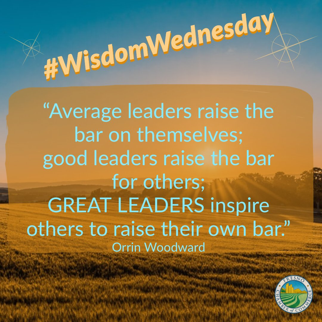 Let's strive to be GREAT LEADERS! #WisdomWednesday #HowWeChamber