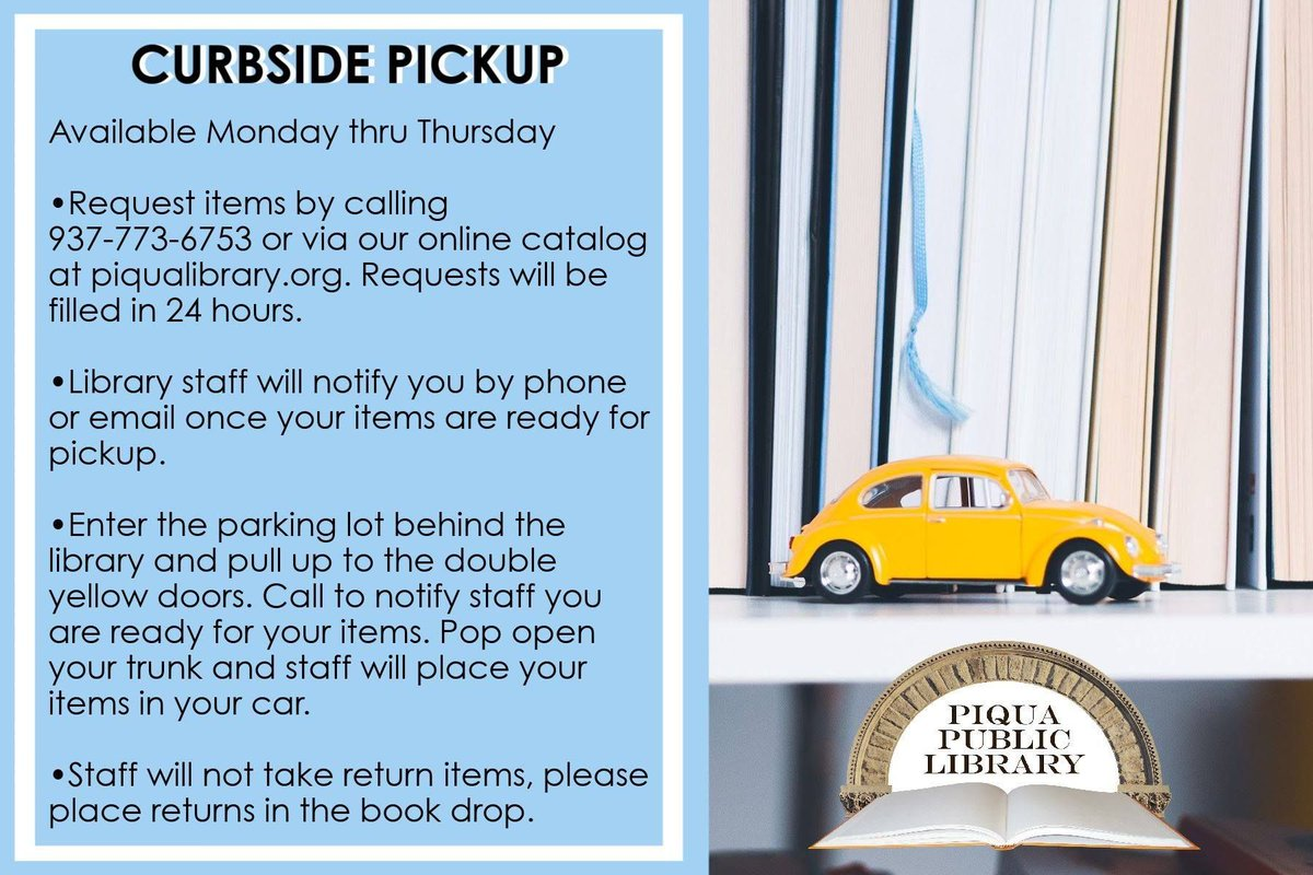 #CurbsideService at the #PiquaLibrary avail. Mon-Thurs. Request by calling 937-773-6753 or online at . Requests filled in 24 hrs, staff call/email when items are ready. Park in back parking lot, call when ready. Contactless pickup in trunk or back seat.
