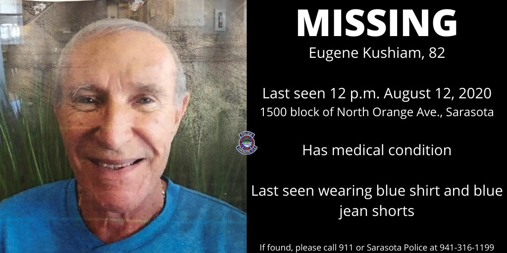 🚨PLEASE RT - MISSING PERSON ALERT🚨  - Eugene Kushiam, 82 - He was last seen in the 1500 block N. Orange Ave., around 12 p.m. today - Last seen wearing blue shirt & blue jean shorts  If found, please call 911 or #Sarasota #Police at 941-316-1199