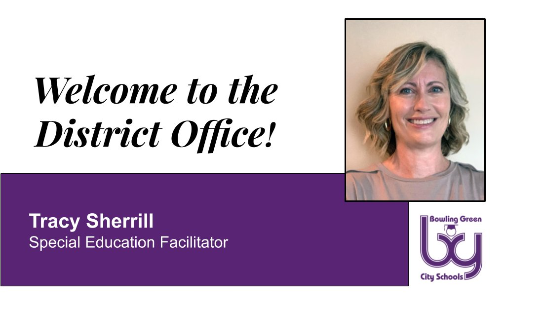 Welcome to the District Office, Tracy Sherrill, Special Education Facilitator.