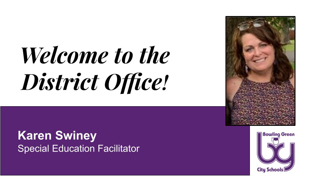 Welcome to the District Office, Karen Swiney, Special Education Facilitator.