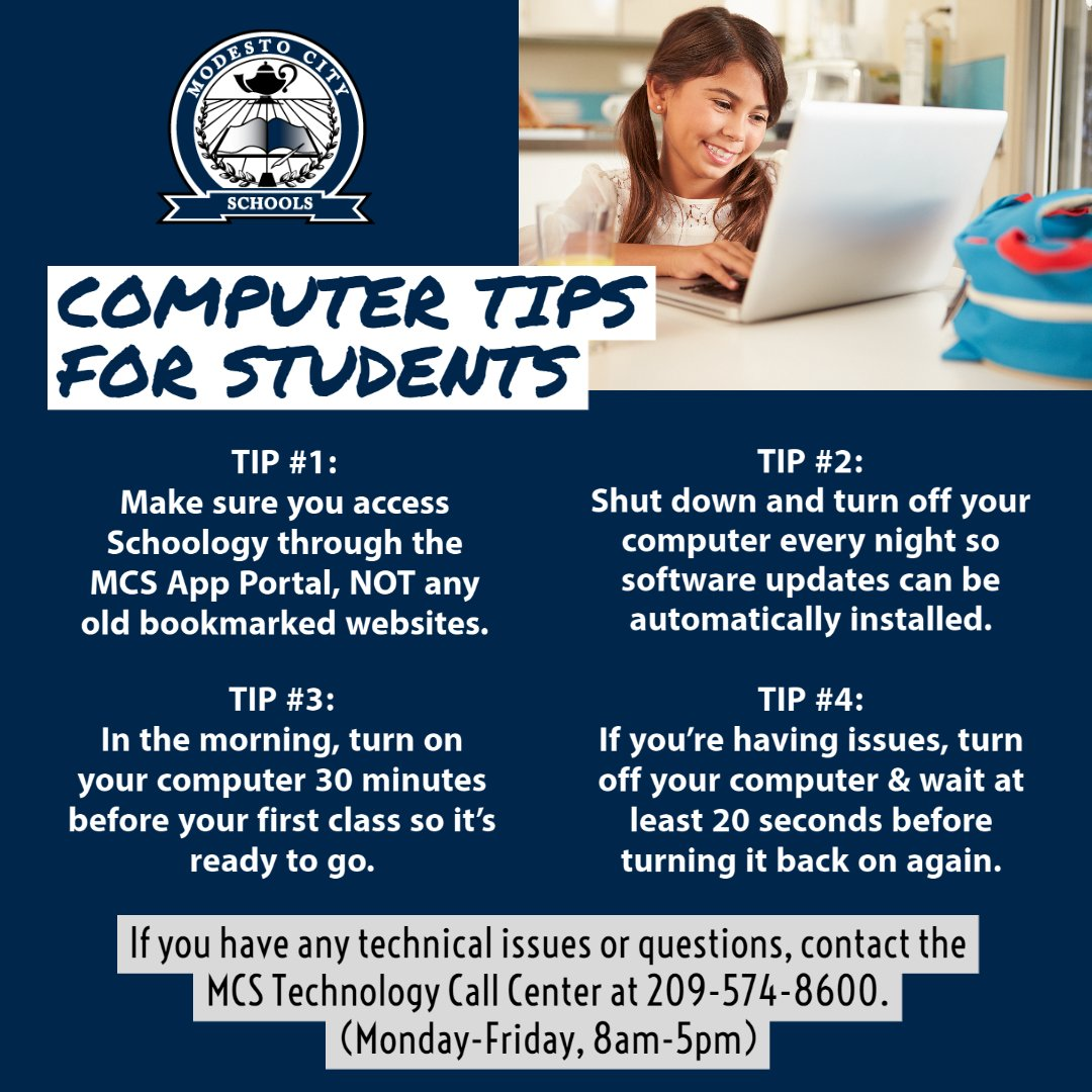 COMPUTER TIPS FOR STUDENTS: MCS has taken many steps to resolve technical issues, & we appreciate your understanding this week. It's important that students follow these tips to reduce the chance for technical errors. If you need help, contact the MCS Tech Call Ctr, 209-574-8600.
