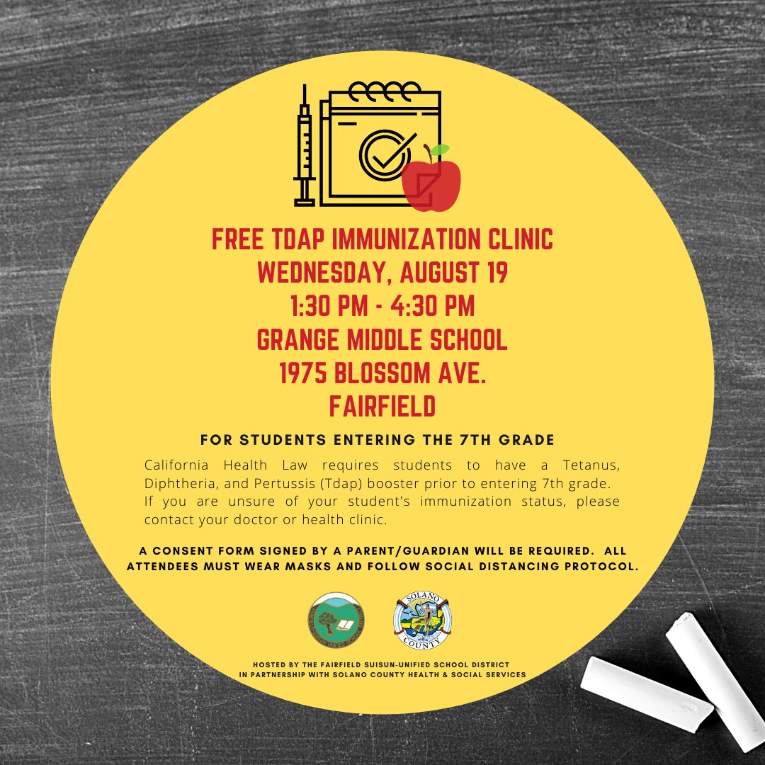 A Free Tdap Immunization Clinic for students entering 7th grade is happening next week, Wednesday, August 19th, at Grange Middle School from 1:30PM-4:30PM! (1975 Blossom Ave., Fairfield, CA) Please check the attached images and linked flyers for more info!