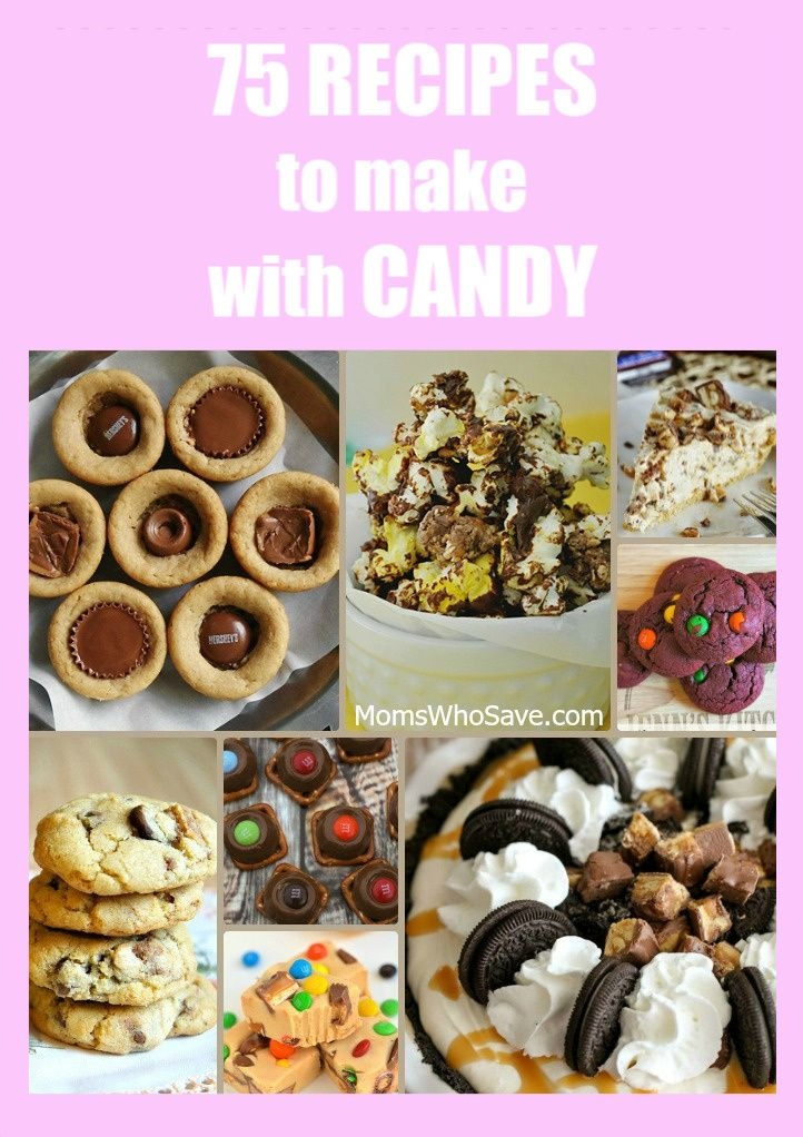 75 Recipes to Make With Candy  >>   #recipes