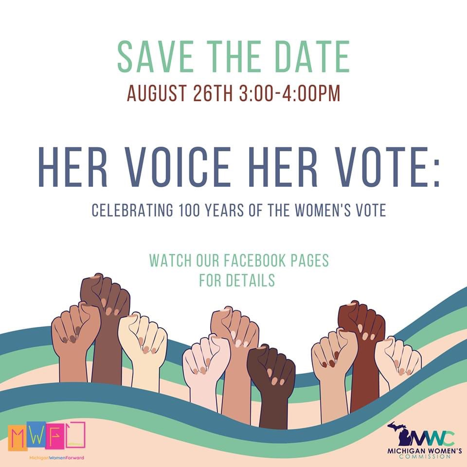 SAVE THE DATE! On August 26, @MiWomen is co-hosting 2 amazing free events for #WomensEqualityDay- the day we celebrate 100 years since the ratification of the 19th amendment and women winning the right to vote.