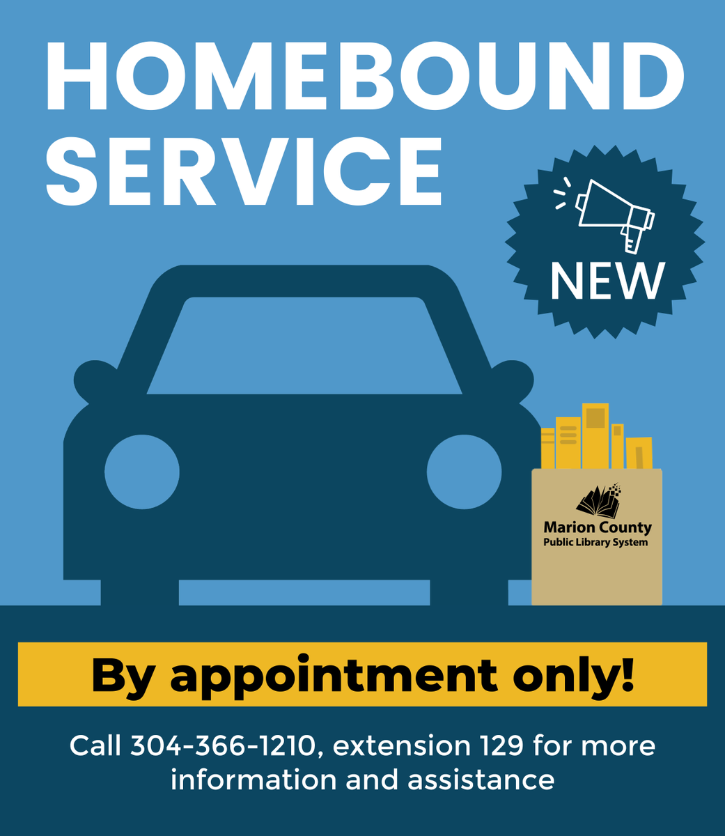 We are now offering homebound services! Please call 304-366-1210, extension 129 for more information or to sign up, or visit  for details.
