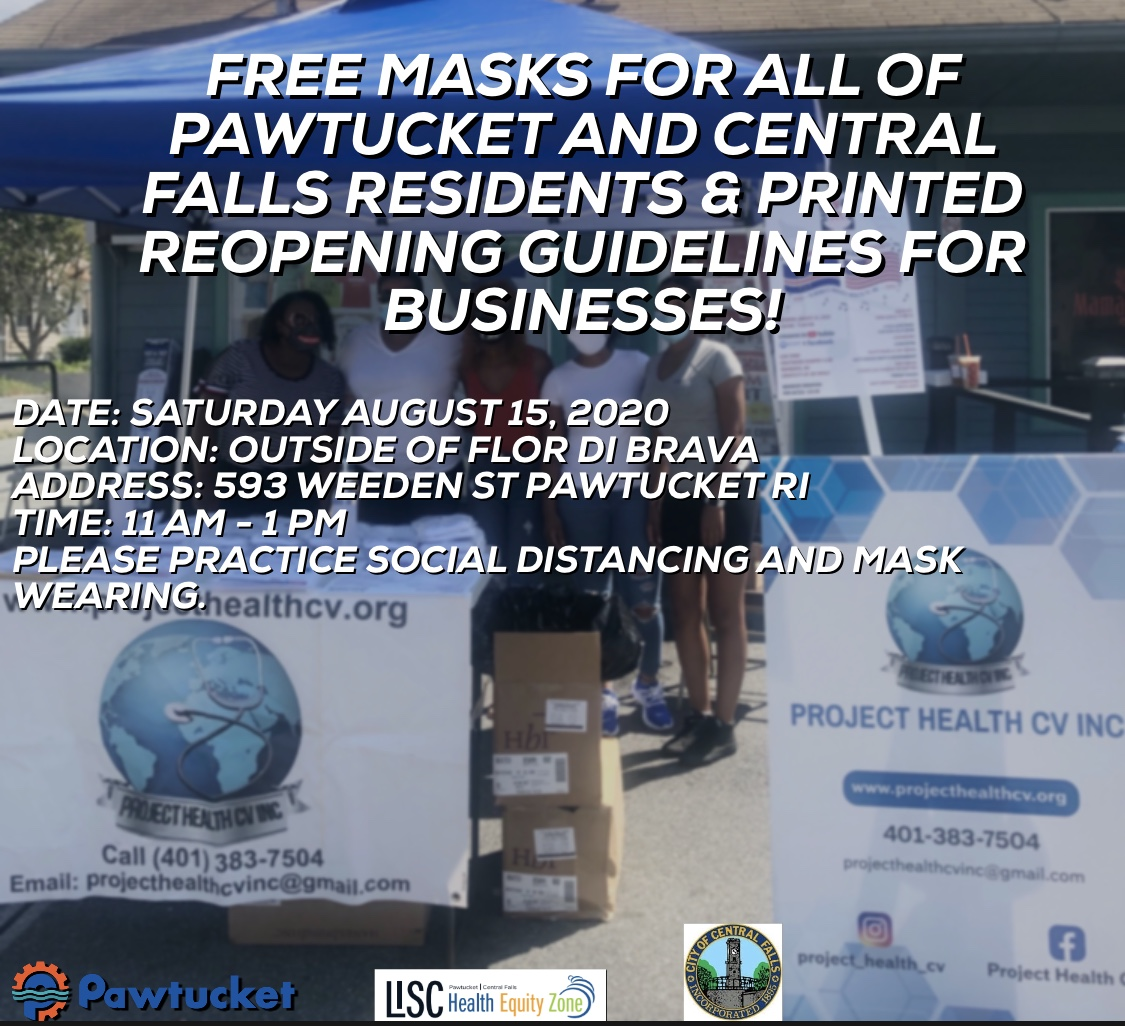 Project Health CV will be distributing FREE masks to residents and RI Reopening Guidelines to Businesses tomorrow, August 15th!  Please remember to practice social distancing and wear a mask!