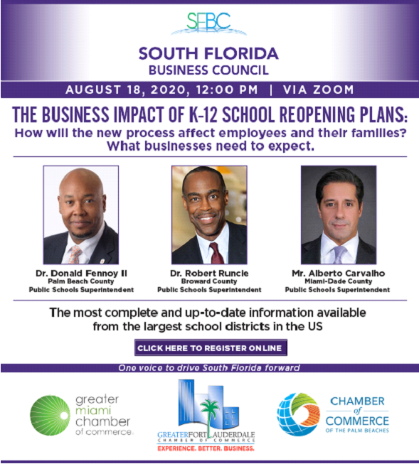 Register now and be in the room to hear directly from the leaders of our South Florida school districts. How will their respective plans impact our business community?  Register at .