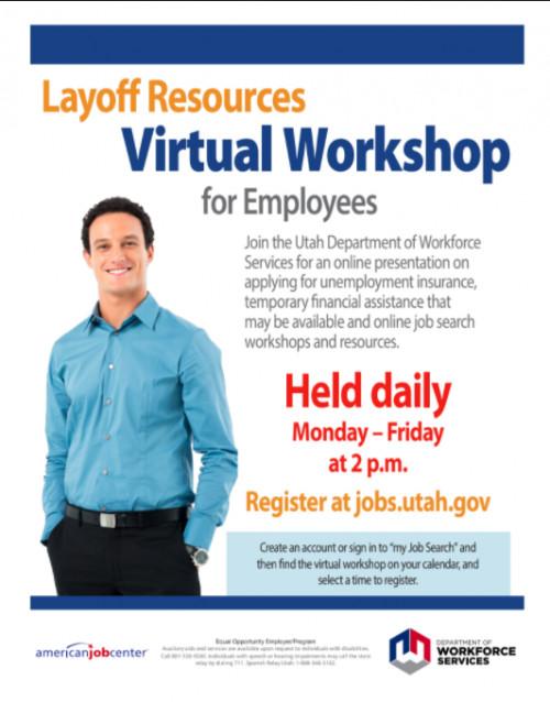 UTAH: Layoff Resources Virtual Workshop. Today at 2:00pm.