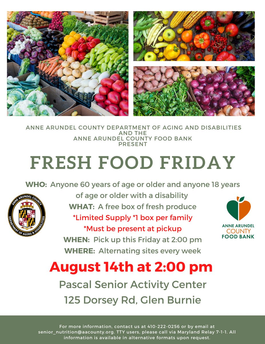 FRESH FOOD FRIDAY sponsored by Anne Arundel County Department of Aging and Disabilities and  Anne Arundel County Food Bank.