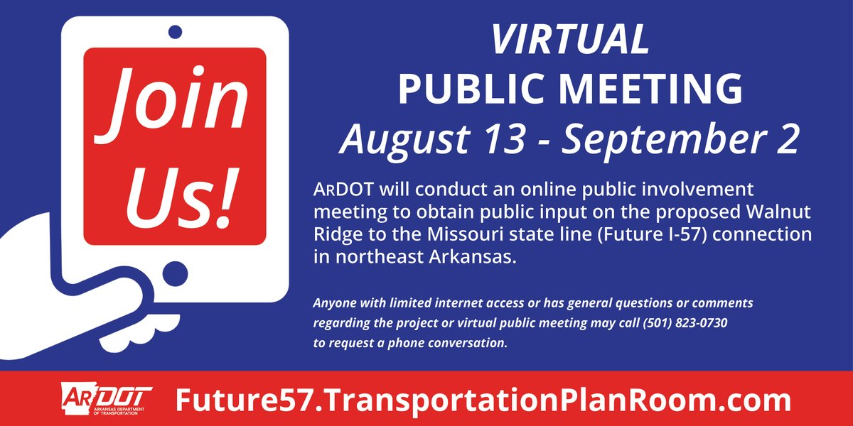We're hosting a virtual public meeting on the proposed Future I-57 connection between Walnut Ridge and Missouri. The online meeting is August 13–September 2 at . Anyone with limited internet access may call 501-823-0730.