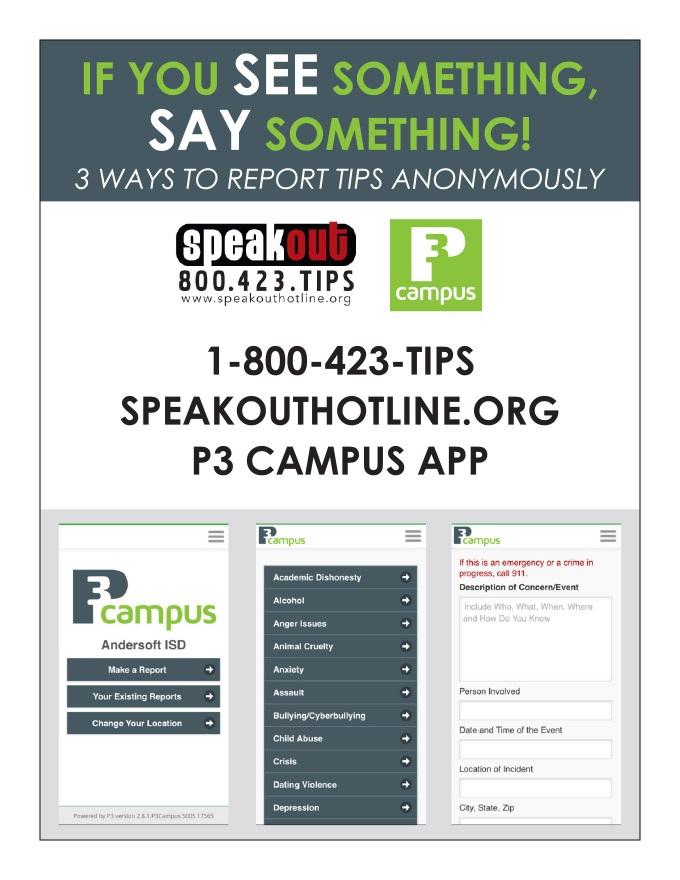 If you SEE something, SAY something! Report tips anonymously and help keep our schools safe!