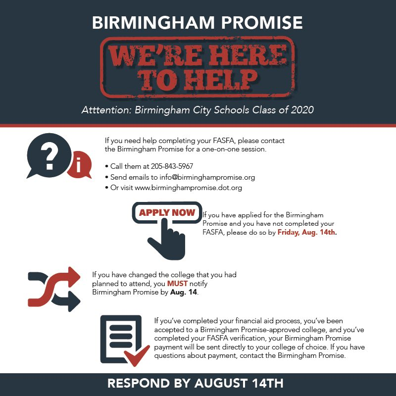 Birmingham City Schools class of 2020 graduates: DO NOT miss your chance to be part of the Birmingham Promise.  Deadline is tomorrow, Aug. 14!