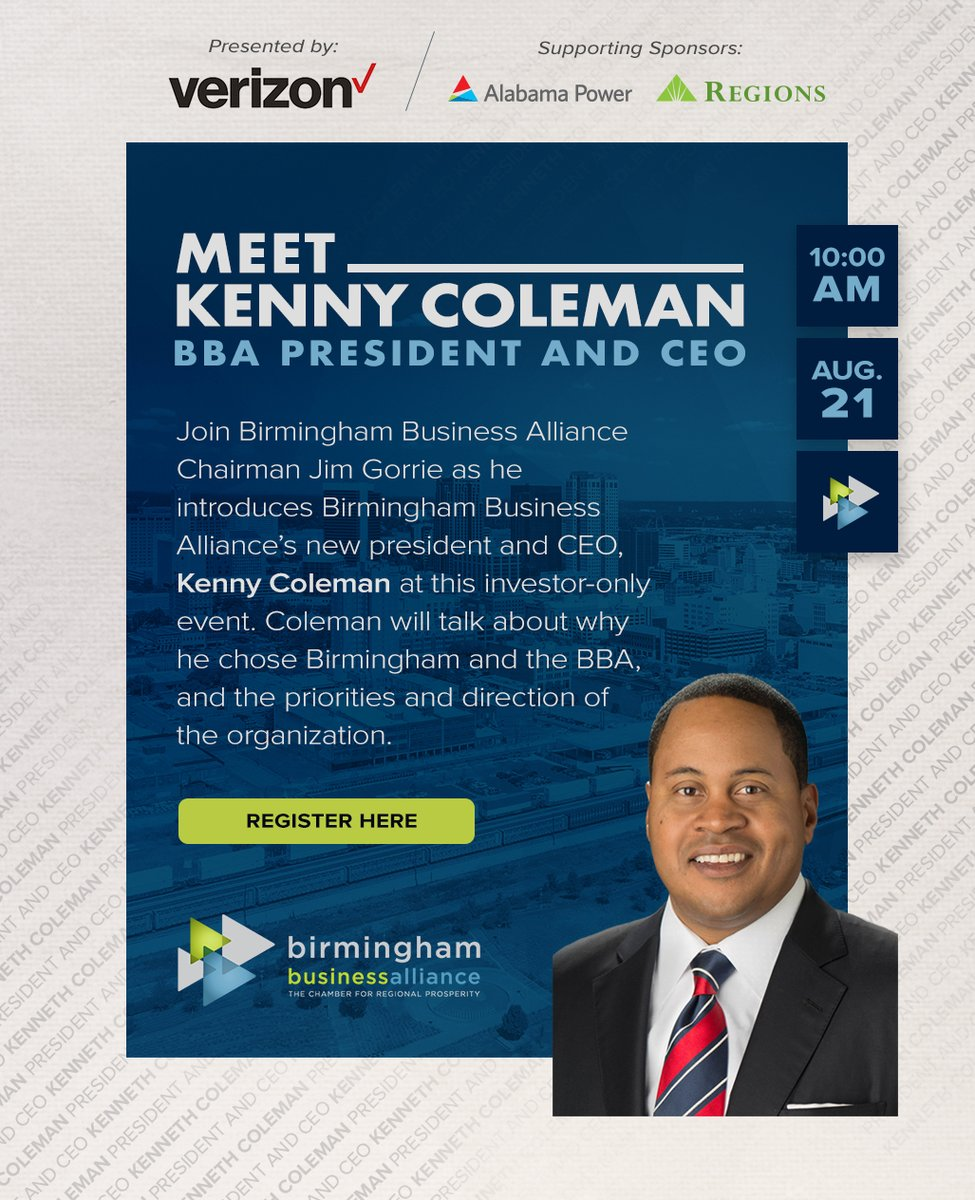 Join BBA Chairman Jim Gorrie as he introduces BBA's new President and CEO Kenny Coleman. Thank you to our event sponsors Verizon, Alabama Power Company and Regions Bank for making this possible! Click here to register:
