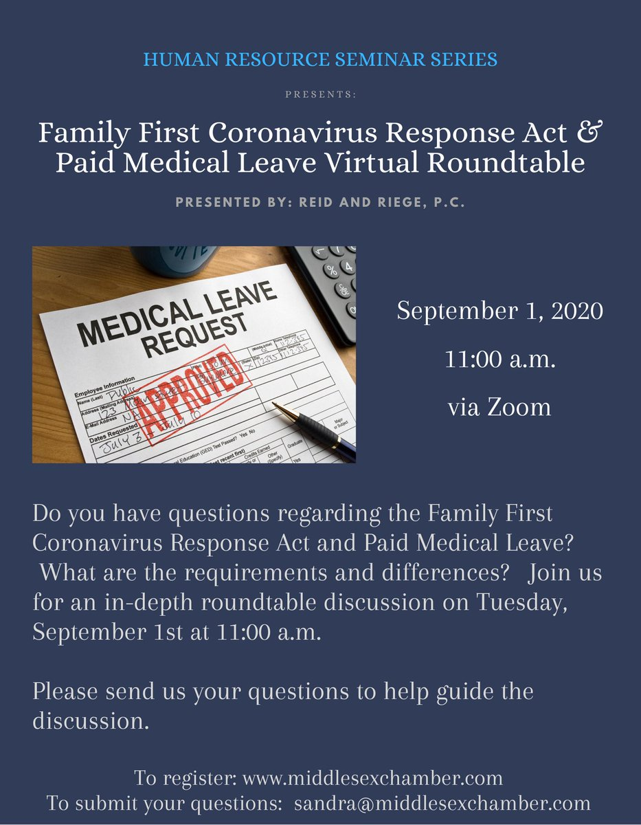Do you have questions regarding the Family First Coronavirus Response Act and Paid Medical Leave? Join us for an in-depth roundtable discussion.  To register:  To submit your questions: sandra@middlesexchamber.com