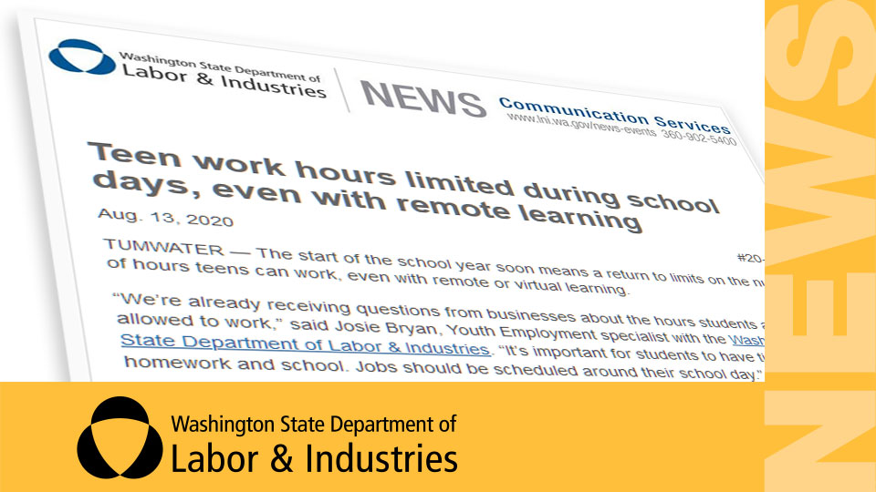 News Release: Teen work hours limited during school days, even with remote learning