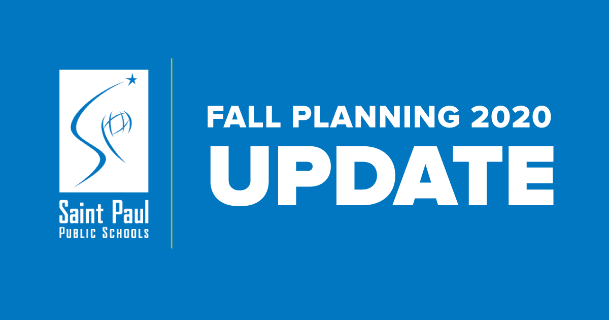 SPPS will start the 2020-21 school year in distance learning for all students. Read our latest fall planning update, including information on: - Distance Learning 2.0 - SPPS Virtual Learning School - Childcare Options - and more