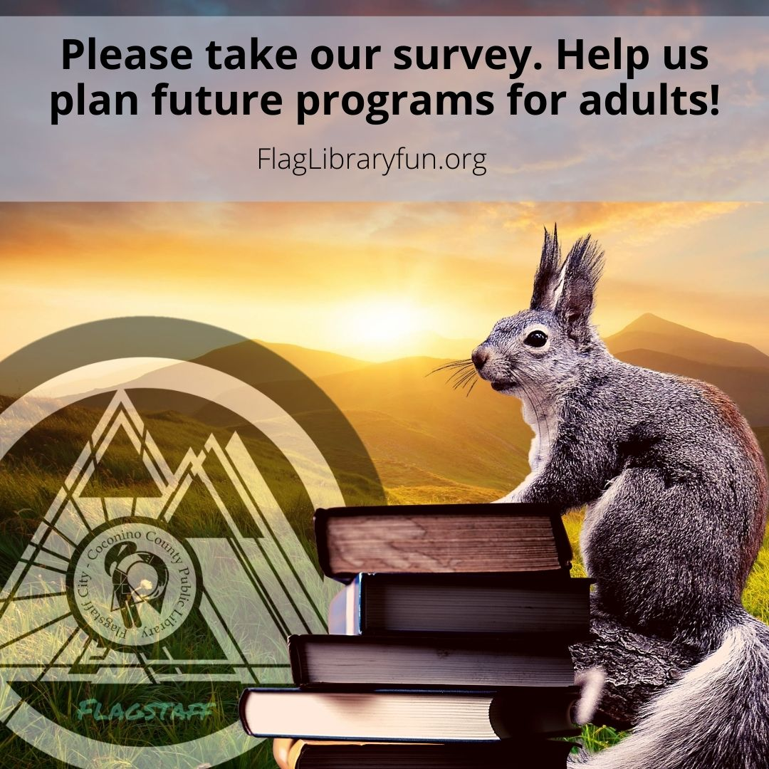 Help us plan your future programs by taking our survey! Help us serve up library fun! #FlagLib #LibraryLove