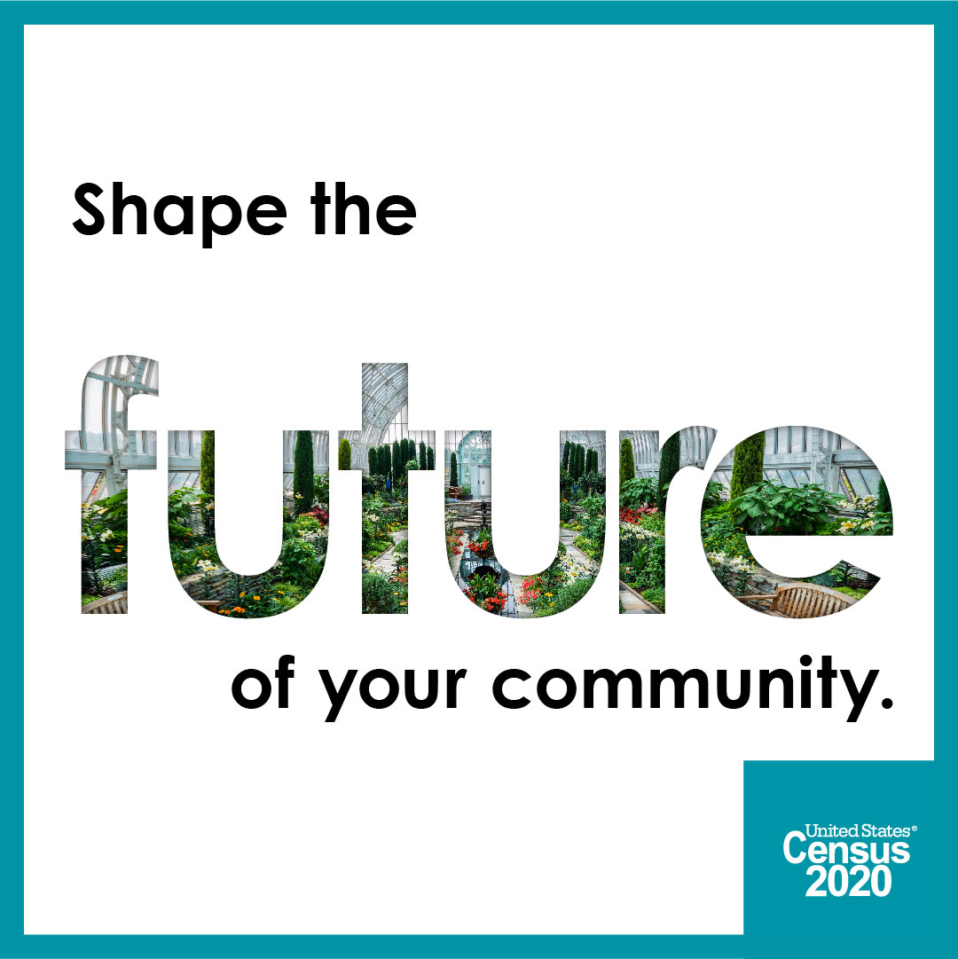 The 2020 Census is here and closing sooner than you think. Help she the future of our community by completing the 2020 Census today: