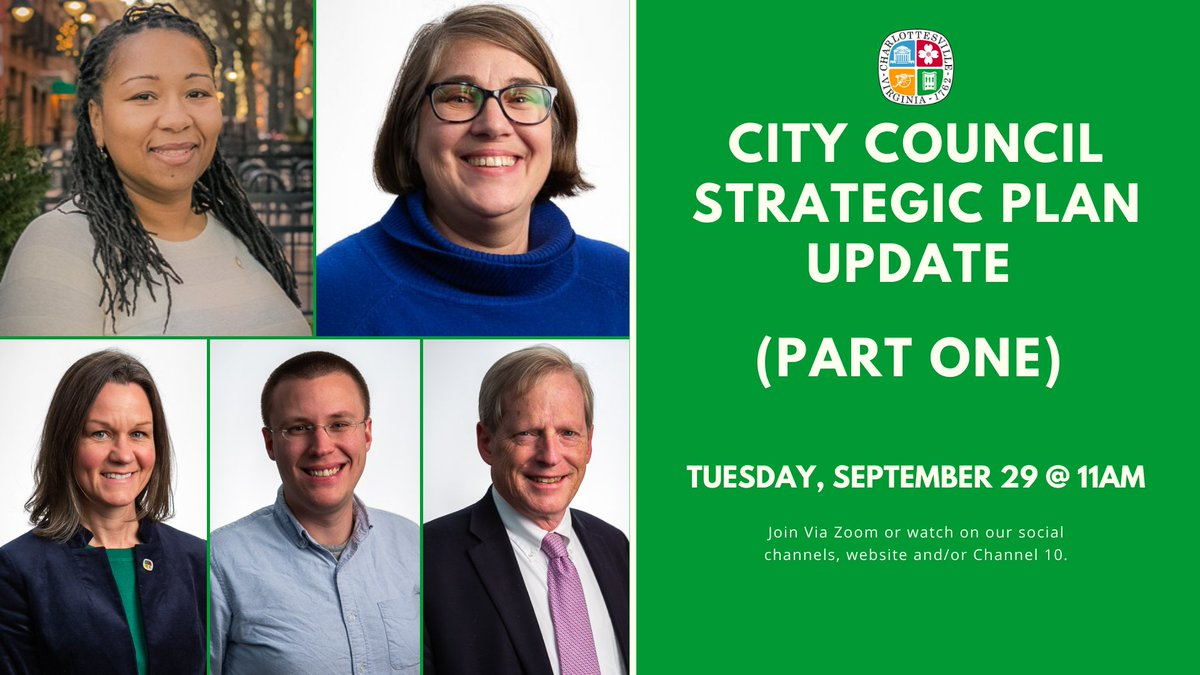 Charlottesville City Council is updating the City's Strategic Plan, which includes the vision, mission, and goals that drive the work of Council and the City Manager.   The first plan update will be Tuesday, September 29 at 11am.  Click here to register: