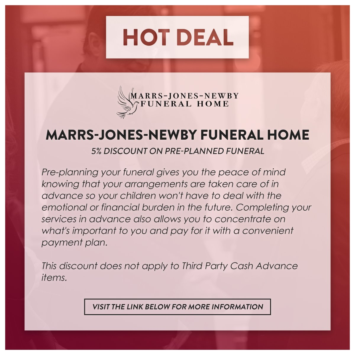 Check out this new Hot Deal from Marrs-Jones-Newby Funeral Home! Visit the link below for more information!