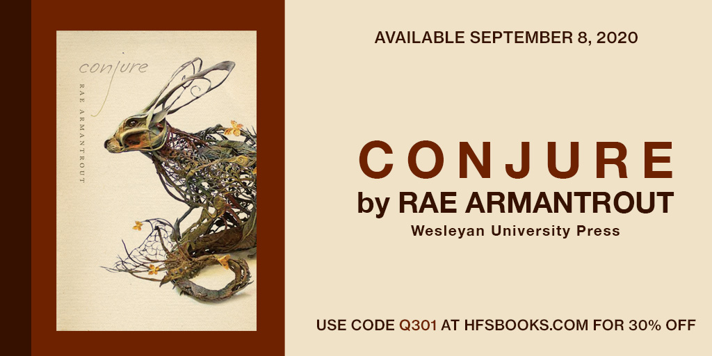 """test Twitter Media - Announcing """"Conjure"""" """"Unsettling, slippery intimations move just below the surface of Rae Armantrout's enigmatic and unforgettable new collection of poems. For the record, Rae Armantrout is my favourite living poet.""""  –Nick Cave, on """"Conjure"""" @nickcave  https://t.co/Gdv0MRwo1W https://t.co/BPc8LWmNtR"""
