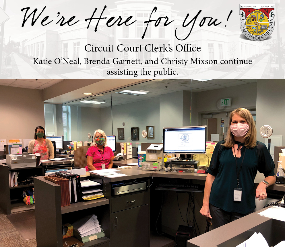 All staff are reporting to work daily and are available to assist the public in a safety-conscious, modified fashion. Pictured here are (left to right): Deputy Clerk I Katie O'Neal, Deputy Clerk I Brenda Garnett, and Senior Deputy Clerk Christy Mixson.