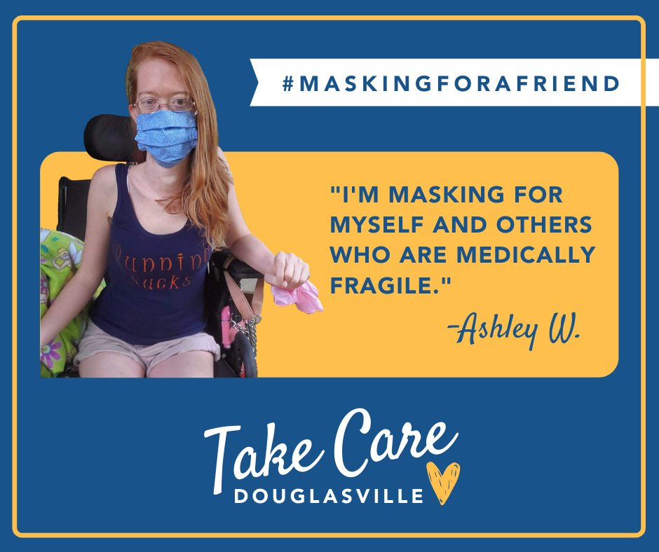 Thank you Ashley for #maskingforafriend . Join us in spreading kindness and consideration throughout our community by completing the Take Care Douglasville pledge at .