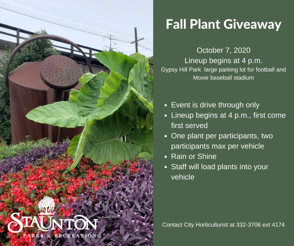 The Fall Plant Giveaway is Wed., Oct 7 beginning at 4 p.m. in the large parking lot for football and Moxie baseball stadium. Limit one plant per participant.