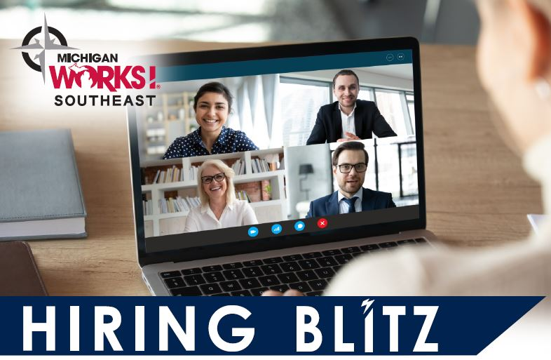 Michigan Works! Southeast is holding a Virtual Hiring Blitz on Tuesday, September 29.