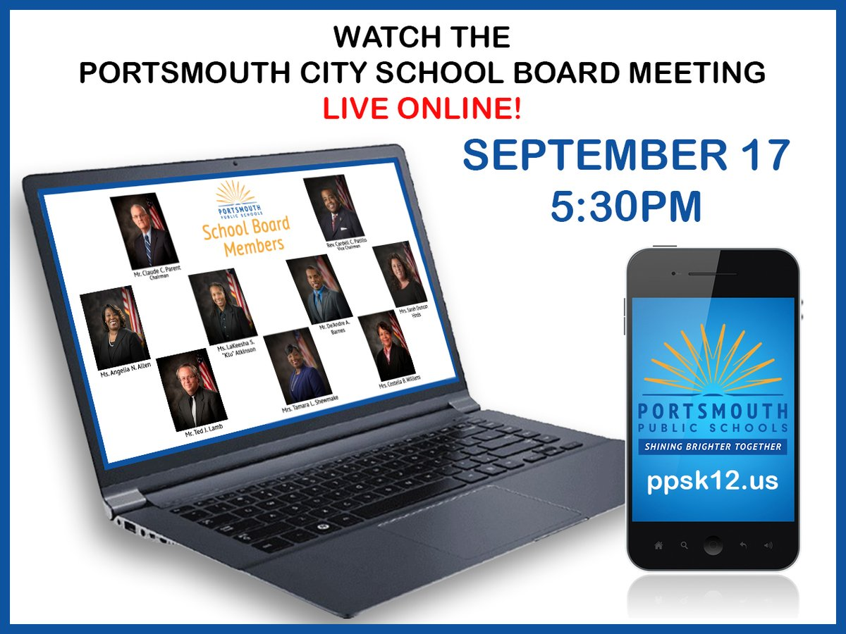The Portsmouth City School Board will hold a Virtual Regular Meeting tonight, Thursday, September 17, 2020, at 5:30 p.m.  The meeting can be watched live here:  #PPSShines