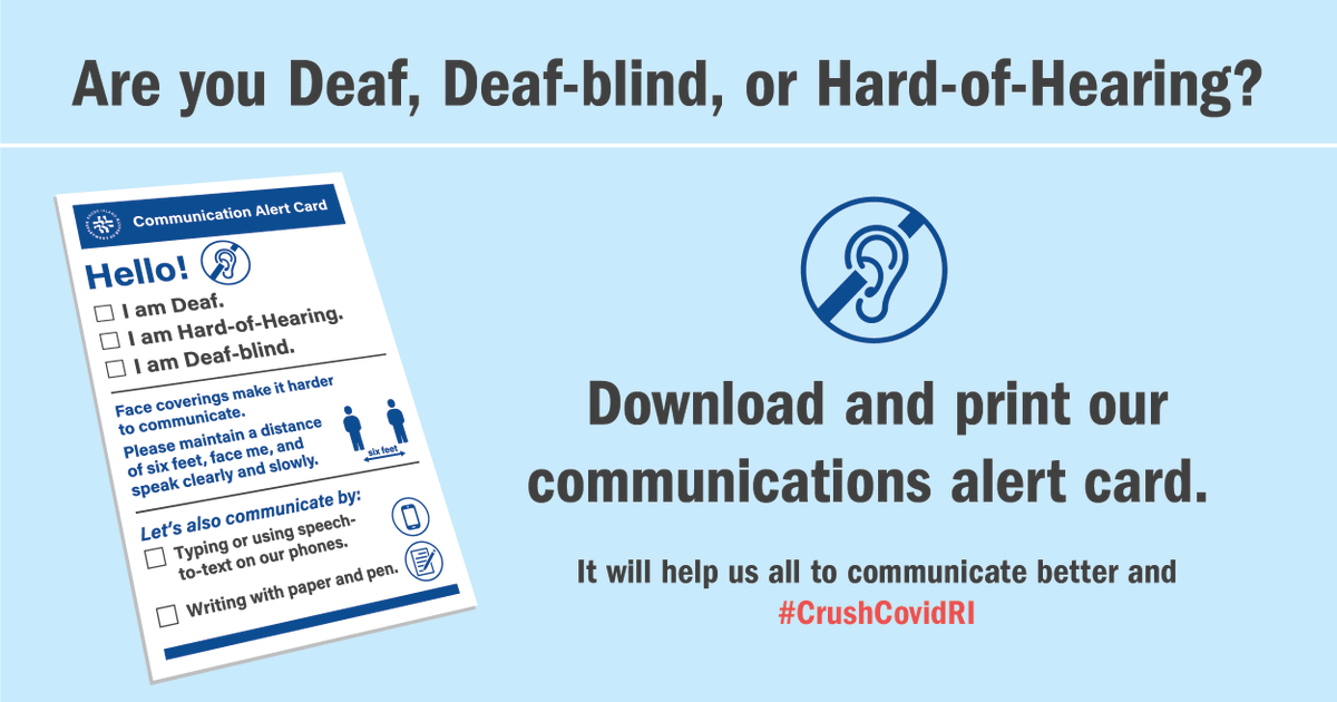 Face coverings are new to all of us. This is the time to learn how to communicate in ways that work for all RIers. Check out these tips for safe and effective communications with people who are Deaf, Deaf-Blind, and Hard-of-Hearing. @RICDHH