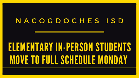 Nacogdoches ISD's six elementary schools on Monday, Sept. 21, will move to a full phase-in of students who have been attending face-to-face instruction on alternating days. Now those students will attend classes five days a week.