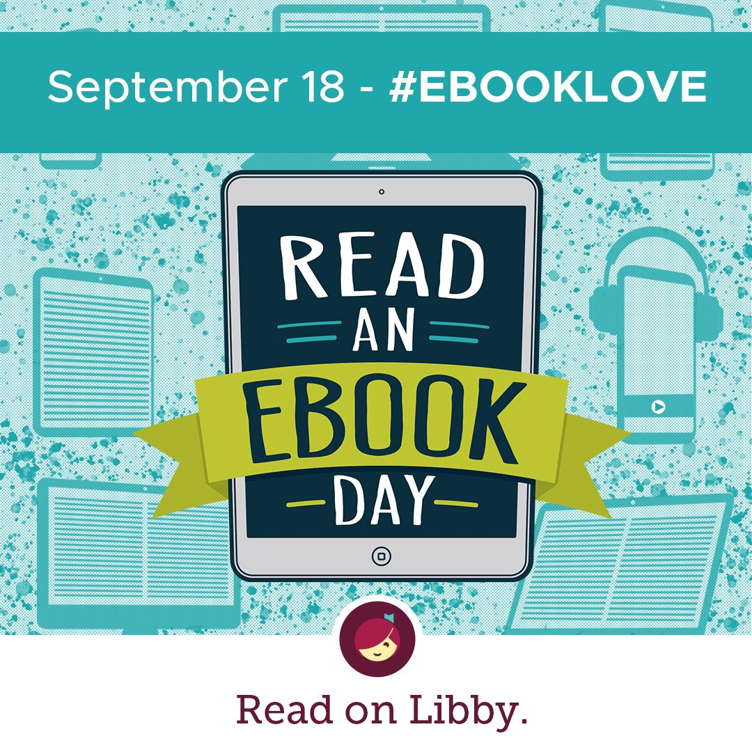 It's finally here! Today is Read an Ebook Book Day! Share what ebook you're reading with the hashtag #ebookLove for a chance to win Libby swag from the OverDrive store!   Need an ebook to read?  Find one at the Ohio Digital Library: