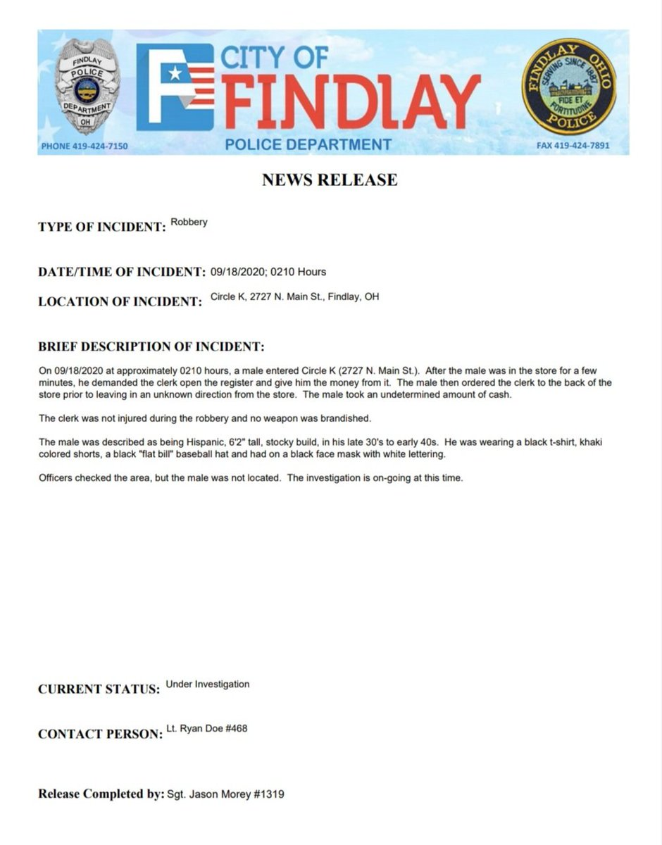 NEWS RELEASE   TYPE OF INCIDENT: Robbery DATE AND TIME OF INCIDENT: 09/18/2020 @ 0210 hrs. LOCATION OF INCIDENT: Circle K 2727 N. Main St.