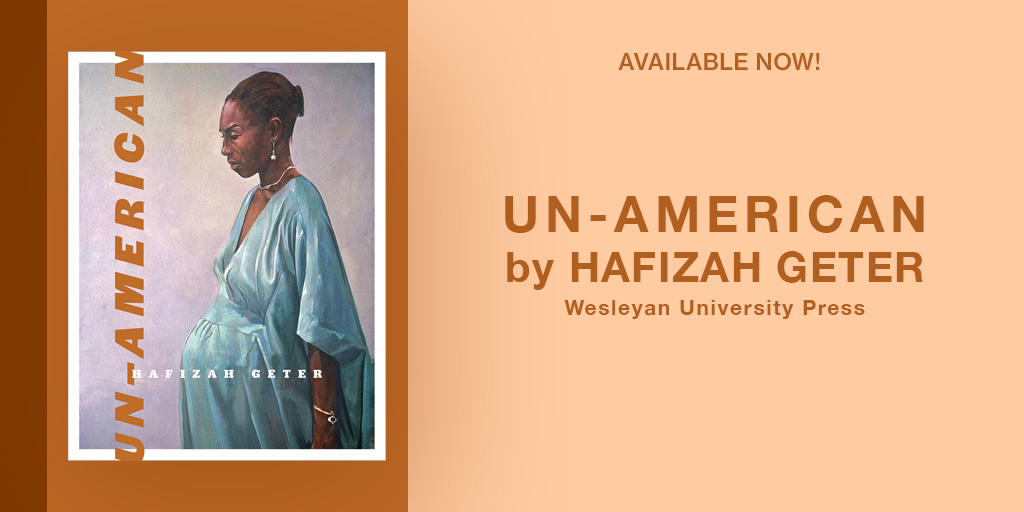 """test Twitter Media - Check out this article on Hafizah Geter in Poets & Writers Magazine: https://t.co/OBo3E15VC5  Geter's debut poetry collection, """"Un-American,"""" is available now! Order here: https://t.co/7qv75oqL7N https://t.co/rClFMR1CmM"""
