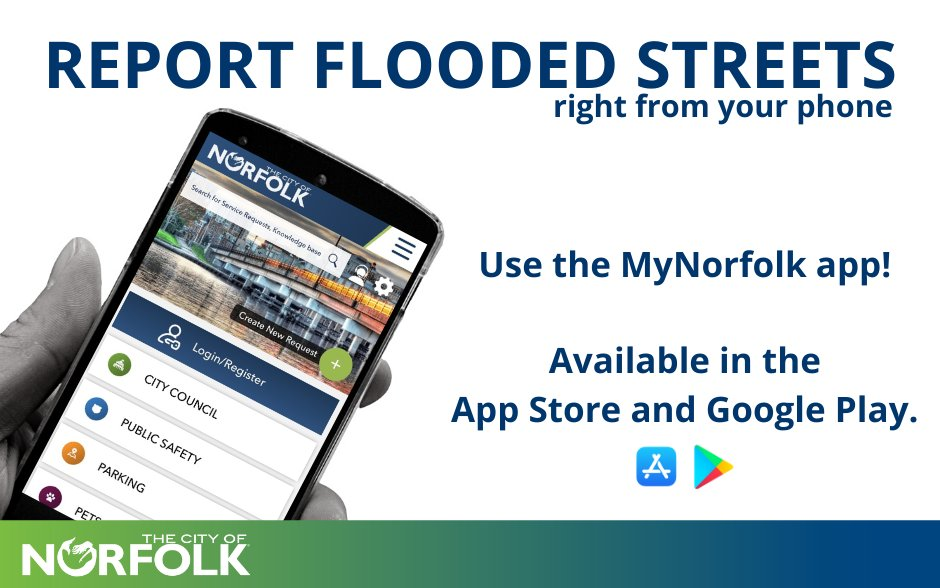 """Did you know you can report flooded streets directly through the MyNorfolk app or online portal?  Select """"Flooding Stoppages"""" when you create a new request. You can enter the location, details and even photos.  Remember: turn around, don't drown. 📲"""