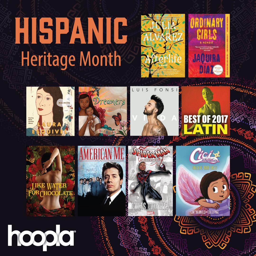 Celebrate #HispanicHeritageMonth on Hoopla. Choose from eBooks, audiobooks, and more. Start browsing today:  Audiobooks:  eBooks:  Comics:  Music:  Television: