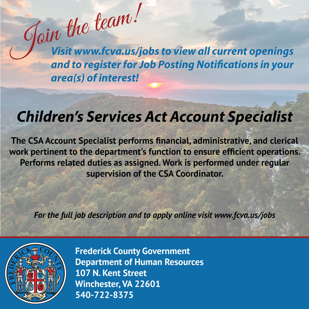 Join the Team! Frederick County is now recruiting for a Children's Services Act Account Specialist. Visit  and apply today!