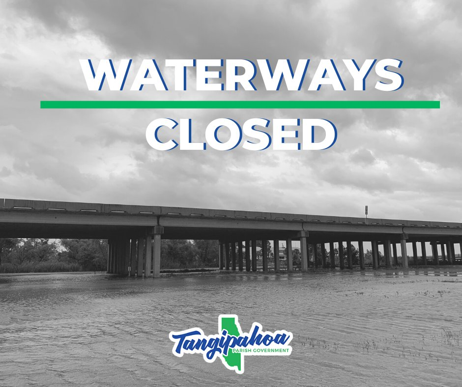 Tangipahoa Parish Director of Homeland Security and Emergency Management Dawson Primes has issued a proclamation closing the Tangipahoa Parish Waterways.  To see the full document please visit .