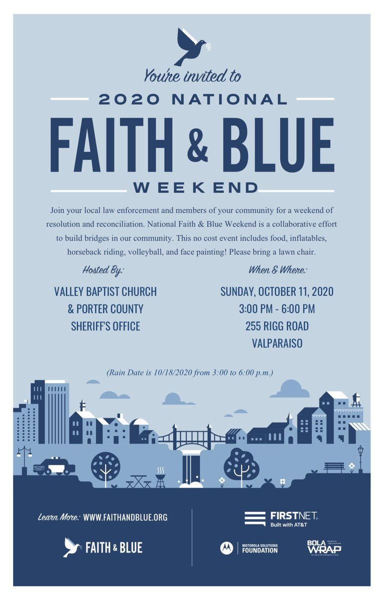 We are looking forward to our very first Faith & Blue weekend which is scheduled for October 11, 2020 at Valley Baptist Church.  This is a no cost, family friendly event!  We hope to see everyone there!
