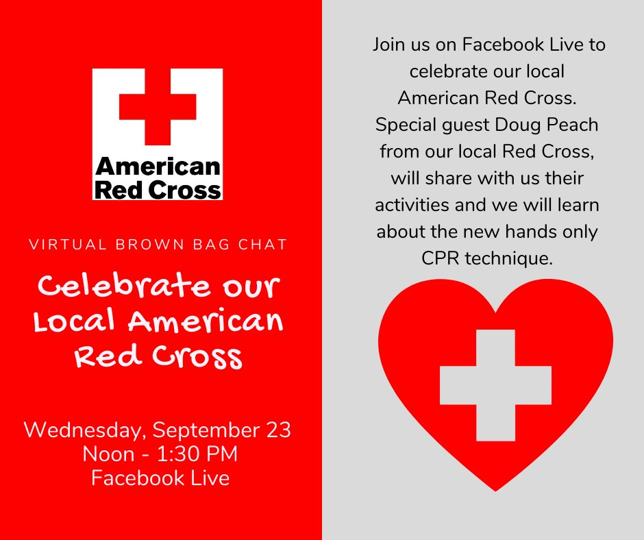 Wednesday, September 23, Noon- 1:30 PM, Facebook Live: Virtual Brown Bag Chat: Celebrate our Local Red Cross with Doug Peach. We will learn of their activities and about the new hands only CPR technique. @PLMVKC