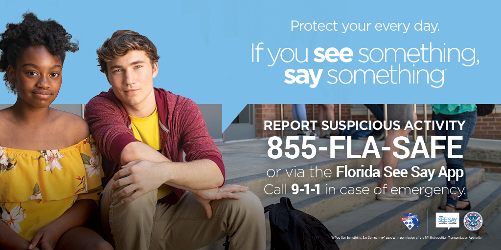 Keep our communities safe by reporting suspicious activity through the Florida See Say app, Florida's toll-free number (855-FLASAFE), or by submitting a tip via the online toolkit. #FLSeeSay #855FLASAFE