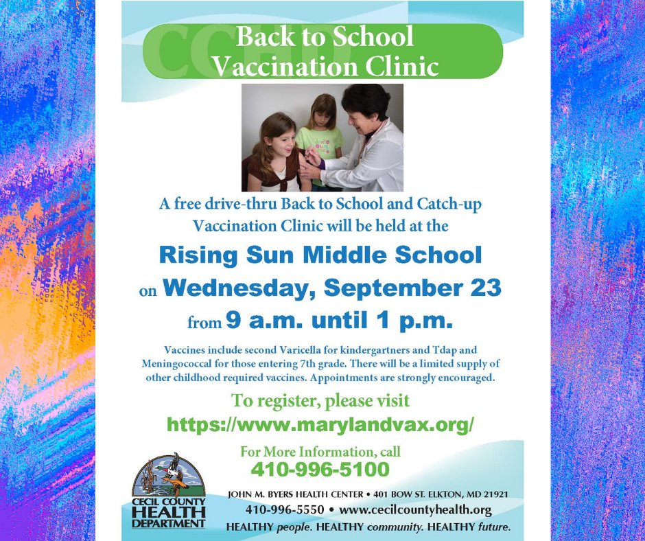 The Cecil County Health Department will host a second free back-to-school vaccination clinic this Wednesday at Rising Sun Middle School. To register, visit