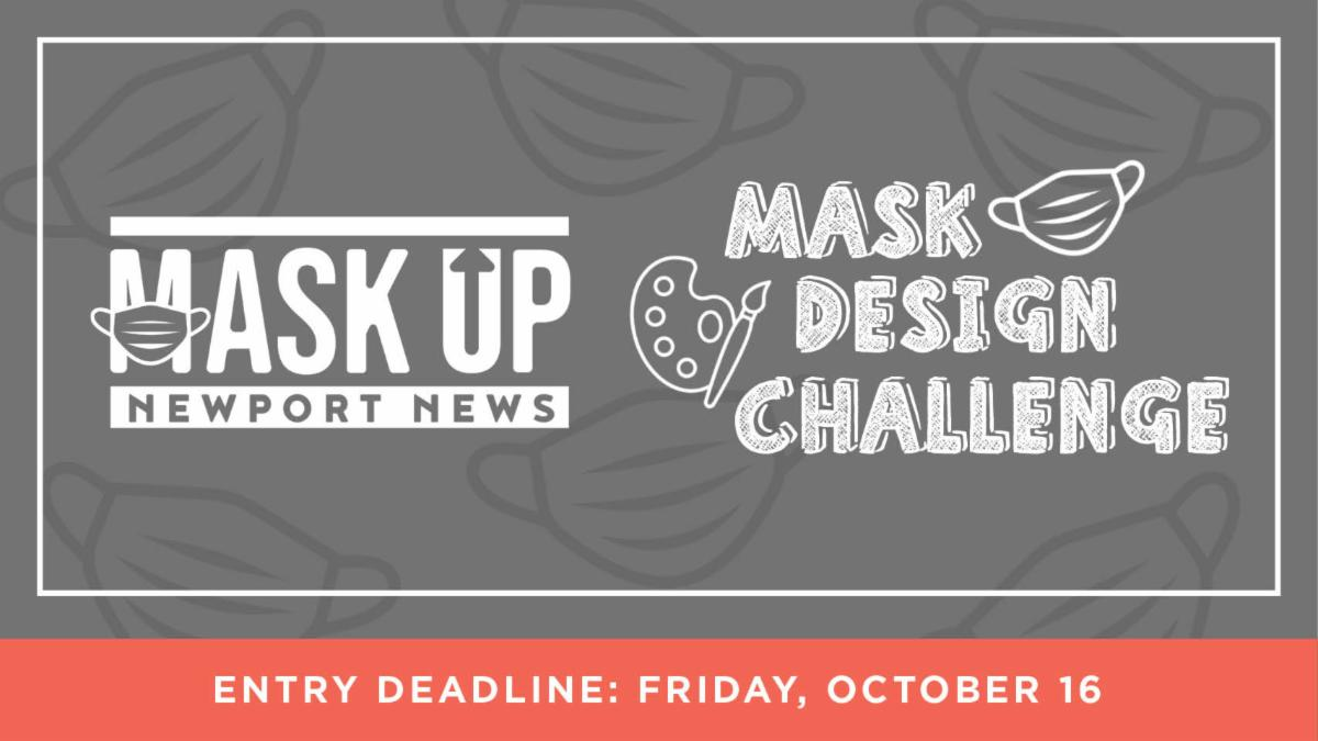 Is your mask creative? Join the Mask Design Challenge. Learn more in today's issue of Newport News Now.